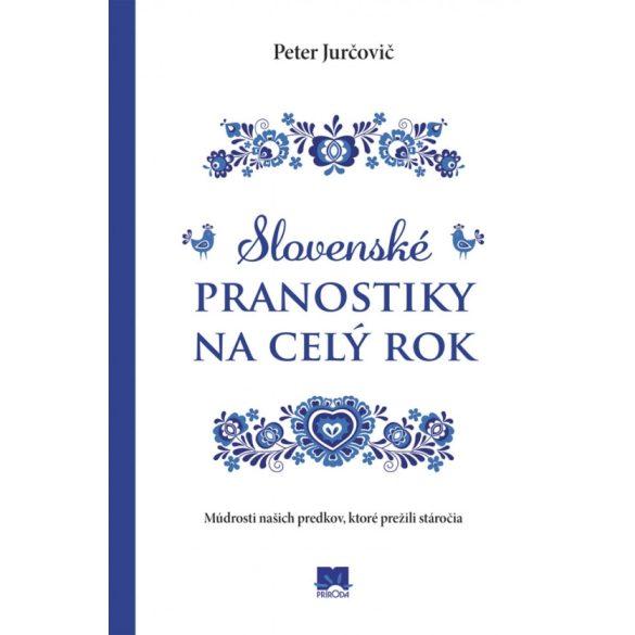 Slovenské pranostiky na celý rok